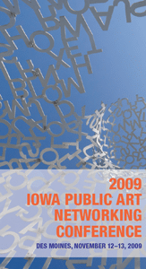 2009 Iowa Public Art Networking Conference